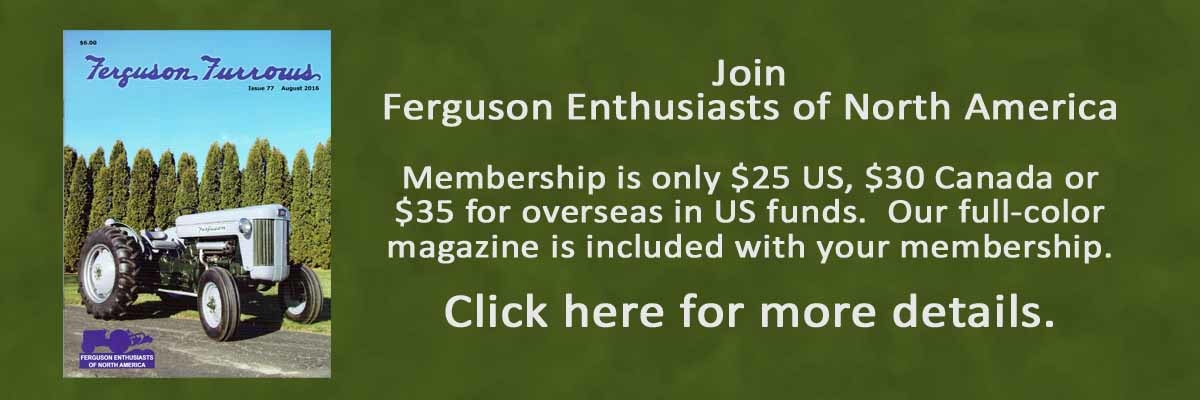 ferguson enthusiasts of north america your ferguson tractor ferguson enthusiasts of north america